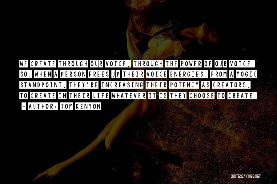 Tom Kenyon Quotes 90315
