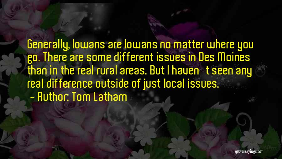 Tom Latham Quotes 1213894
