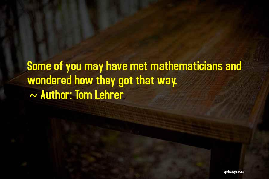 Tom Lehrer Quotes 1000413