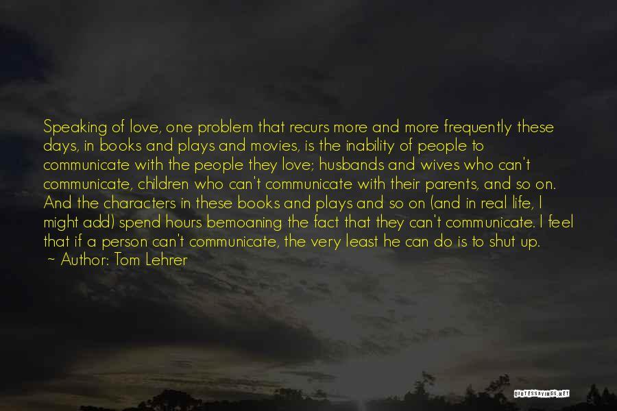 Tom Lehrer Quotes 1000733