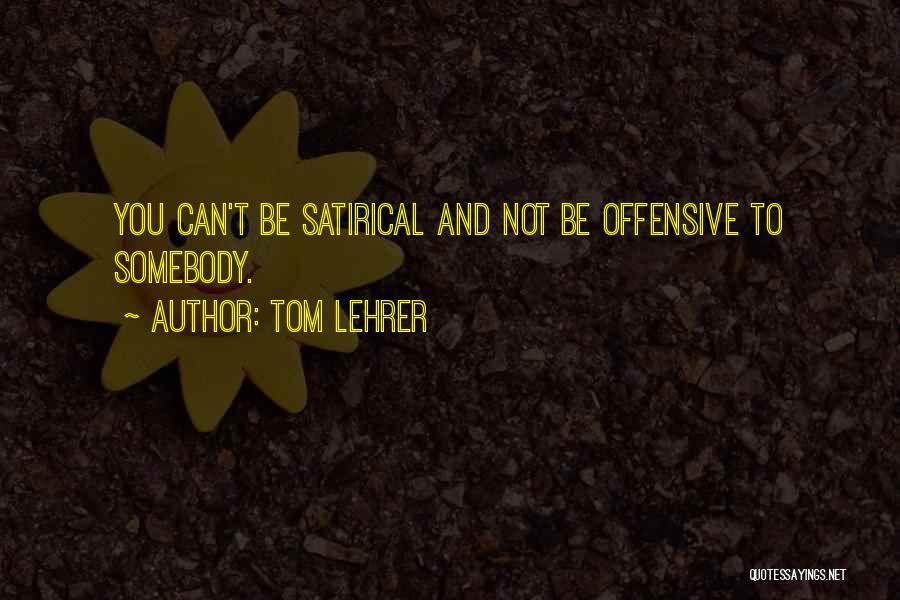 Tom Lehrer Quotes 1087345
