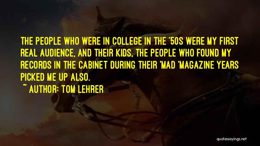 Tom Lehrer Quotes 1100849