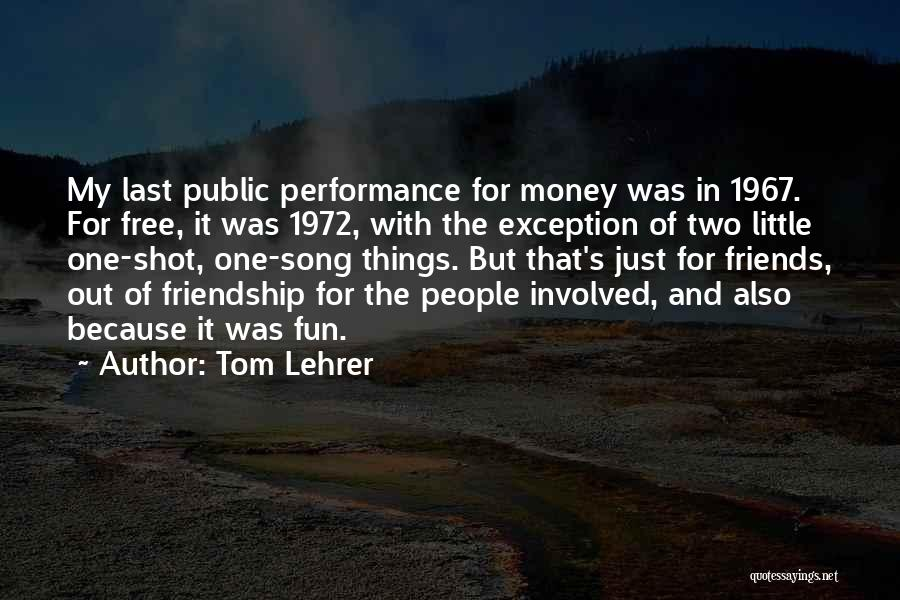 Tom Lehrer Quotes 1190950
