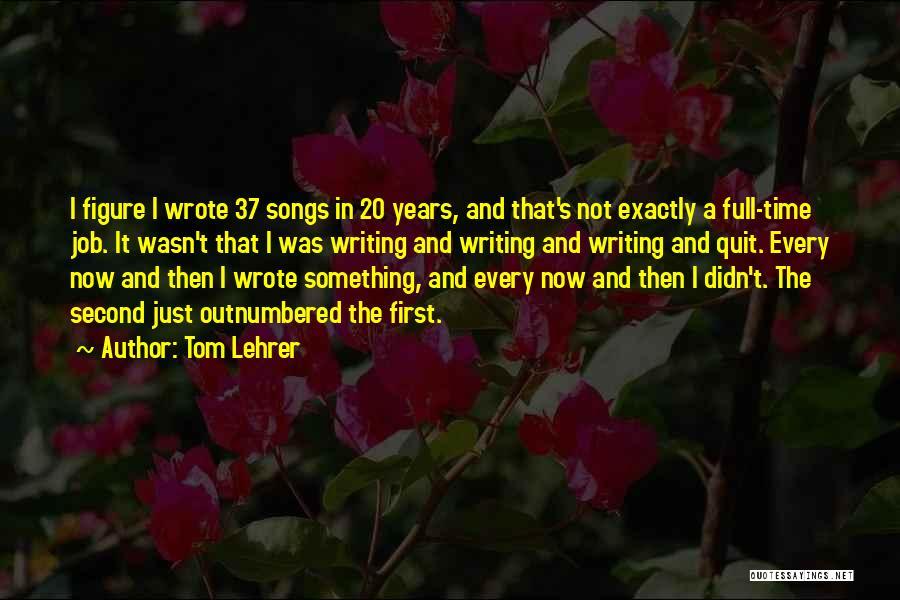 Tom Lehrer Quotes 1377231