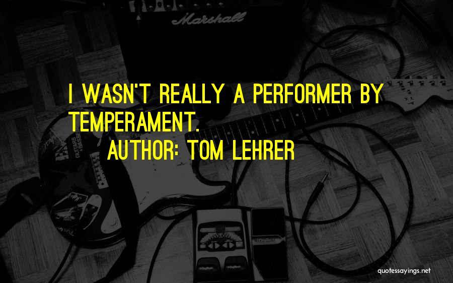 Tom Lehrer Quotes 1420987