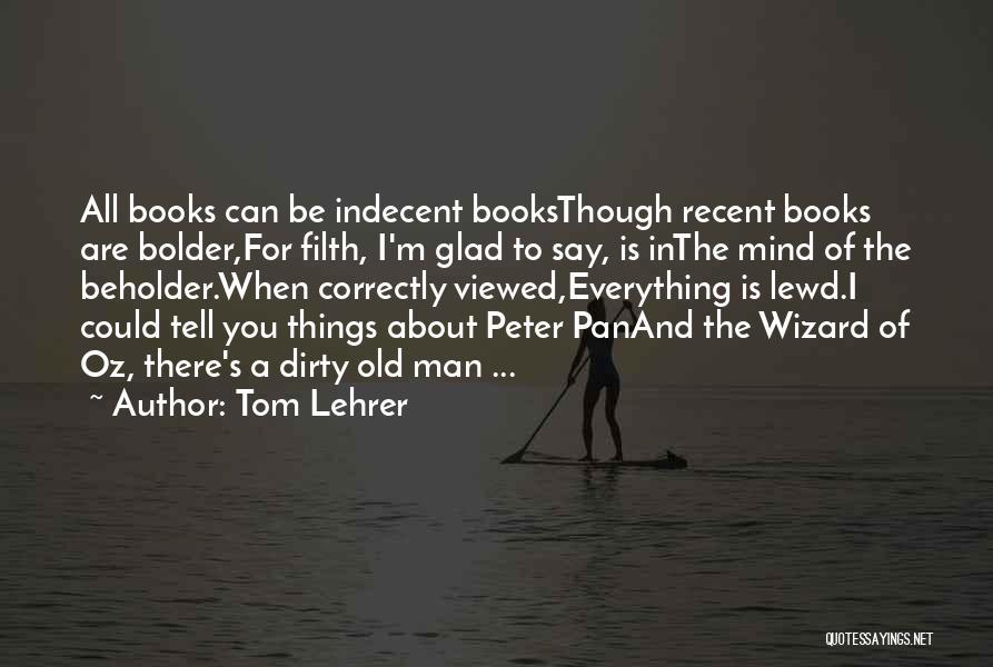 Tom Lehrer Quotes 1464170