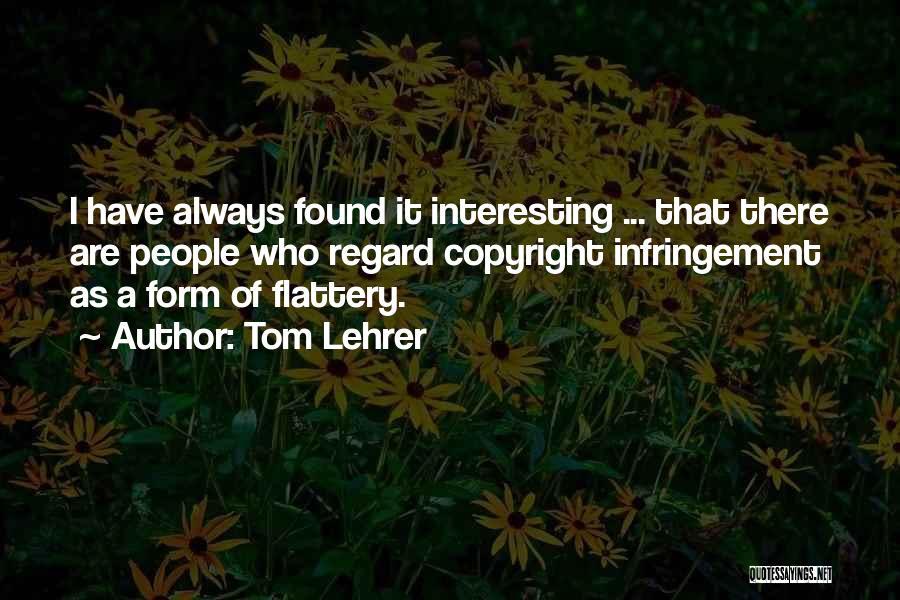 Tom Lehrer Quotes 1521500