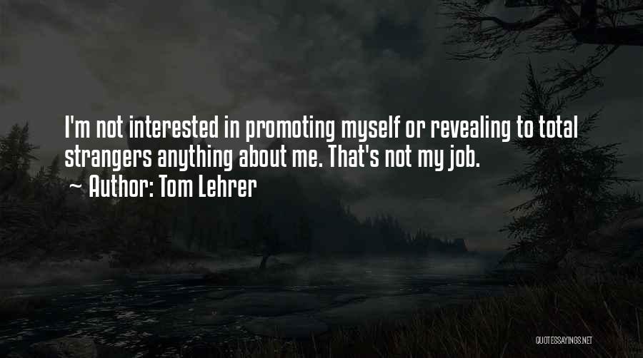 Tom Lehrer Quotes 1881762