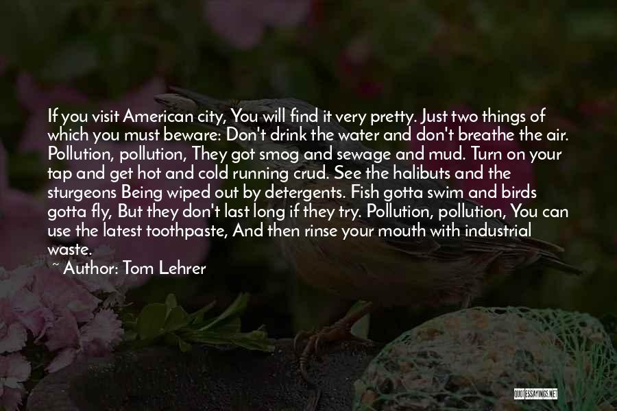 Tom Lehrer Quotes 1882120
