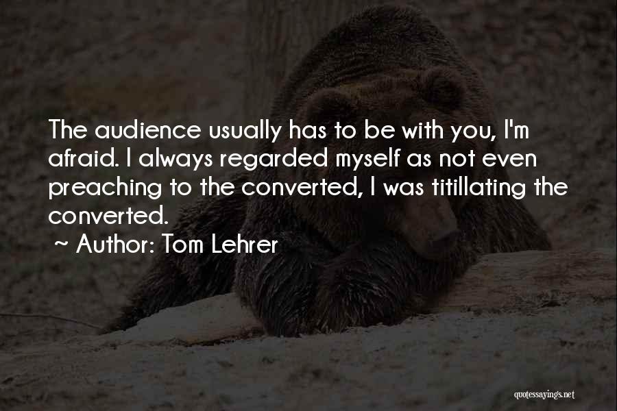 Tom Lehrer Quotes 1970250