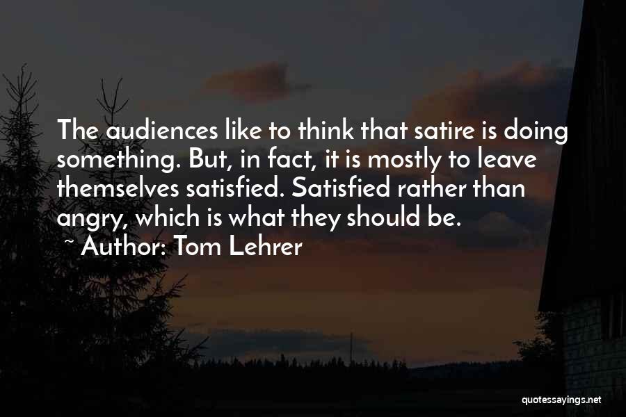 Tom Lehrer Quotes 1974618