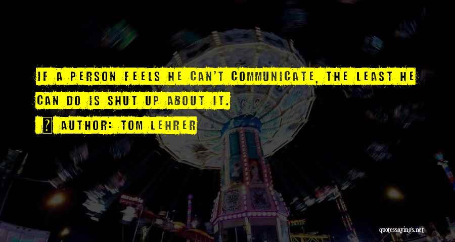 Tom Lehrer Quotes 2026525