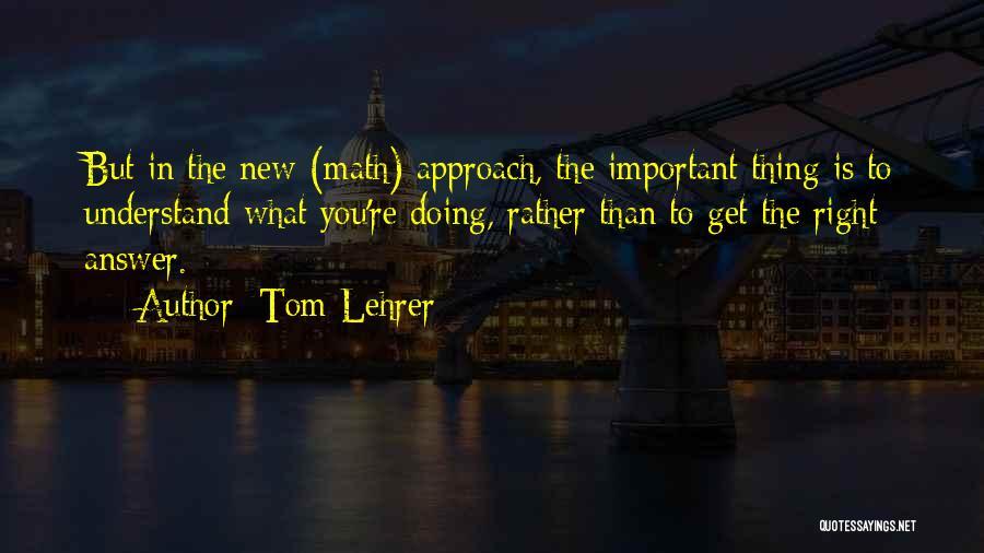 Tom Lehrer Quotes 2154297