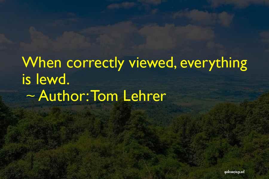 Tom Lehrer Quotes 2226201