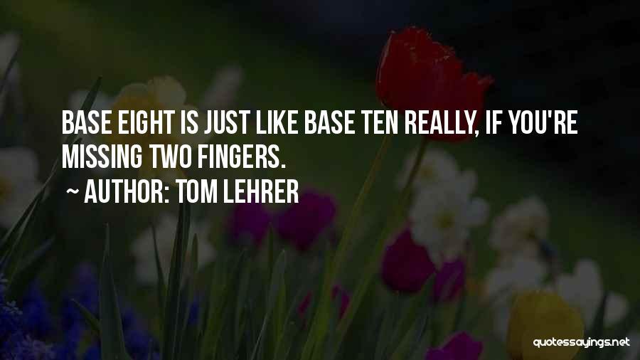 Tom Lehrer Quotes 347028