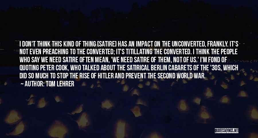 Tom Lehrer Quotes 421624