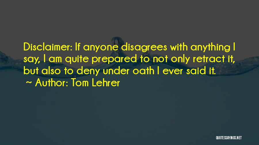 Tom Lehrer Quotes 431259