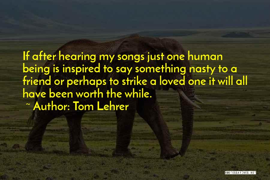 Tom Lehrer Quotes 622047