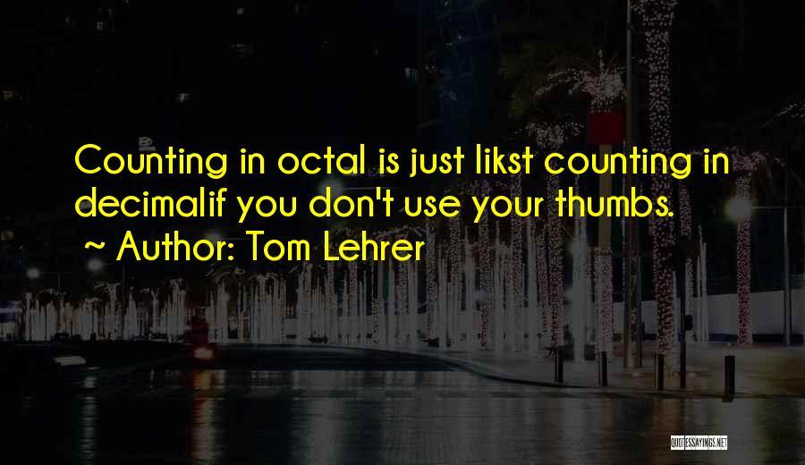Tom Lehrer Quotes 75351