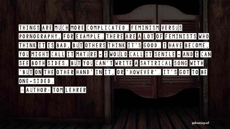 Tom Lehrer Quotes 927806