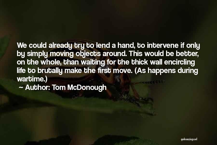 Tom McDonough Quotes 159160