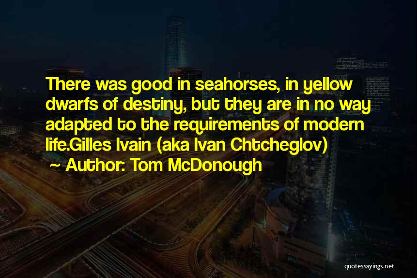 Tom McDonough Quotes 1816107