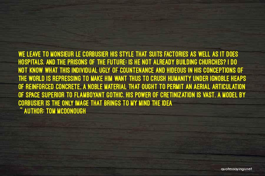 Tom McDonough Quotes 932611