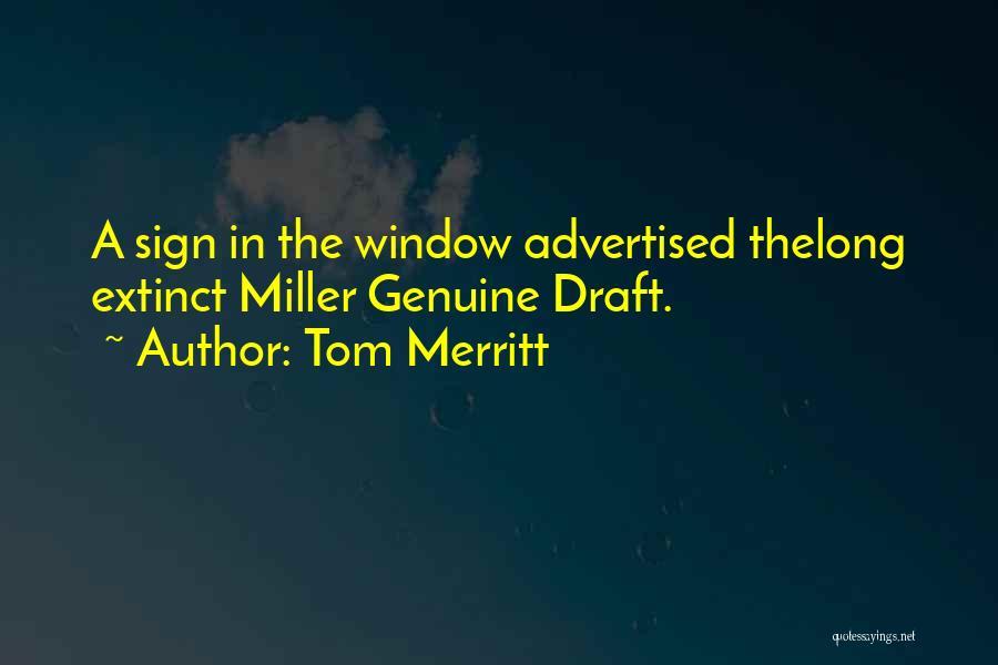 Tom Merritt Quotes 1091247