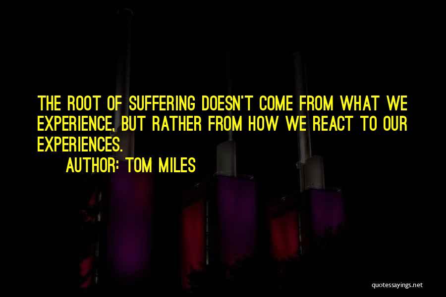 Tom Miles Quotes 1668088