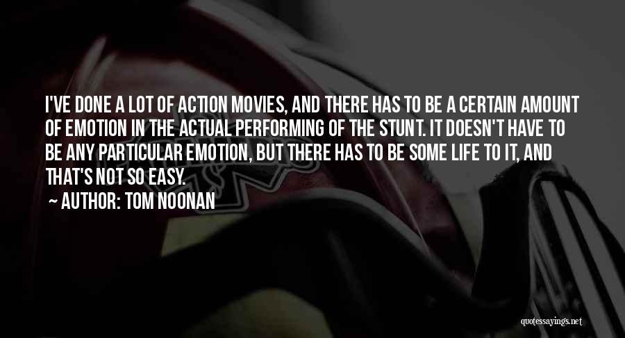 Tom Noonan Quotes 292990