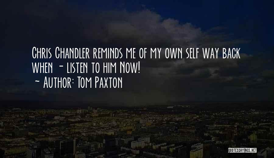 Tom Paxton Quotes 1404225