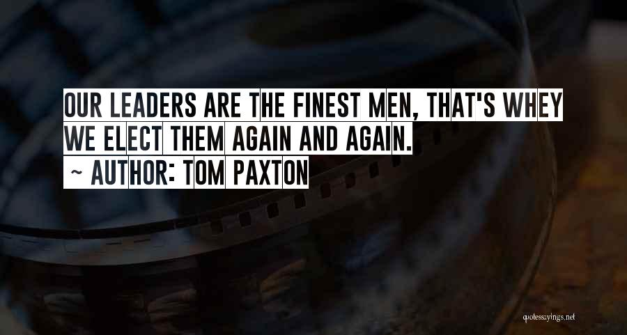 Tom Paxton Quotes 1991183