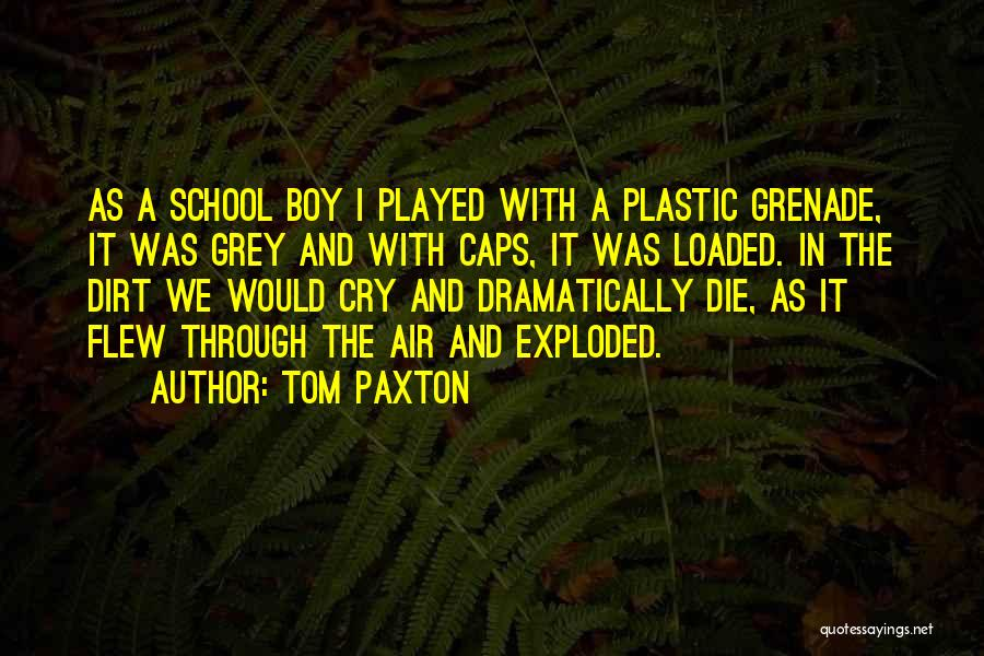 Tom Paxton Quotes 925126