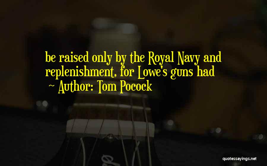 Tom Pocock Quotes 2160723