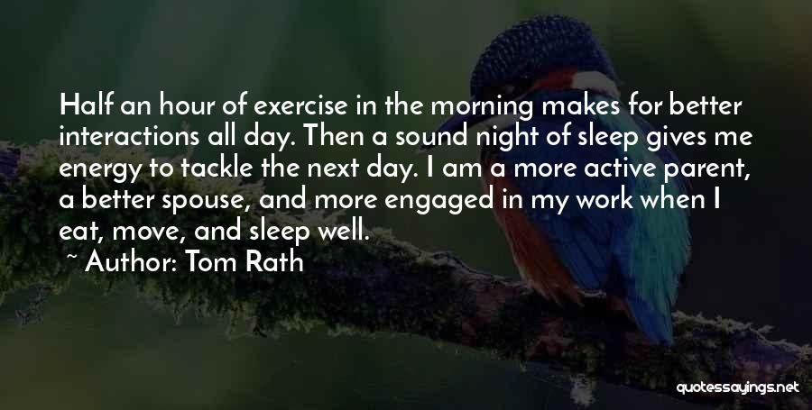 Tom Rath Quotes 105831