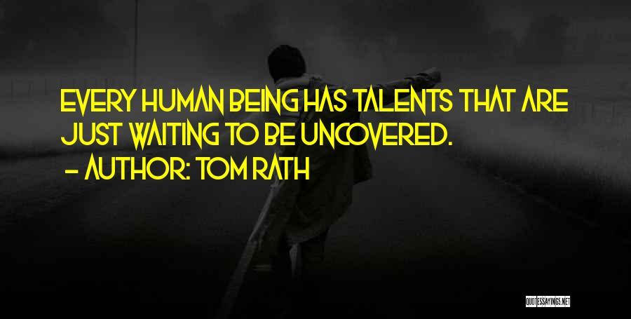 Tom Rath Quotes 1106500