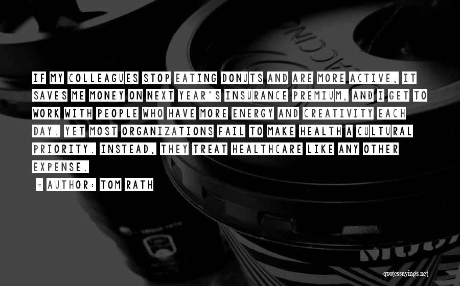 Tom Rath Quotes 111967