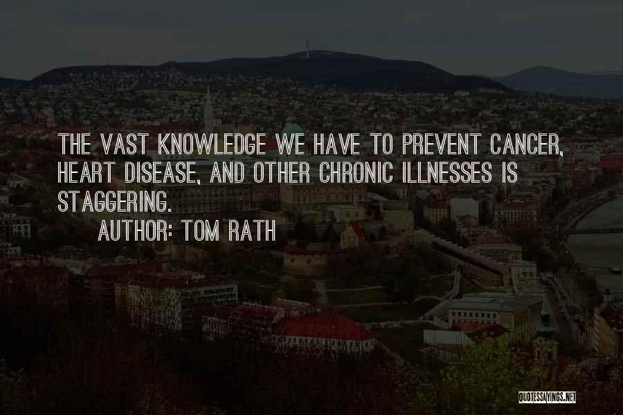Tom Rath Quotes 1143285