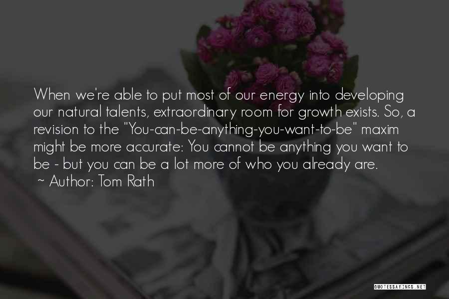 Tom Rath Quotes 1202625