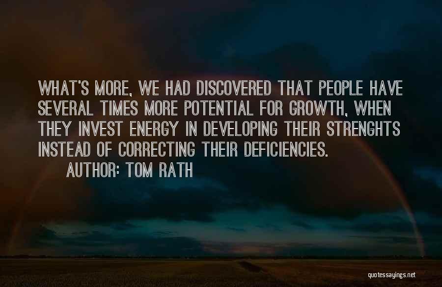 Tom Rath Quotes 1224237