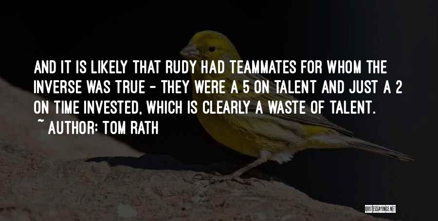 Tom Rath Quotes 1286061