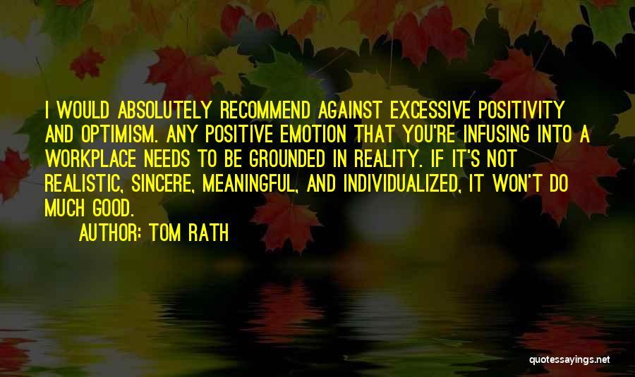 Tom Rath Quotes 1375726