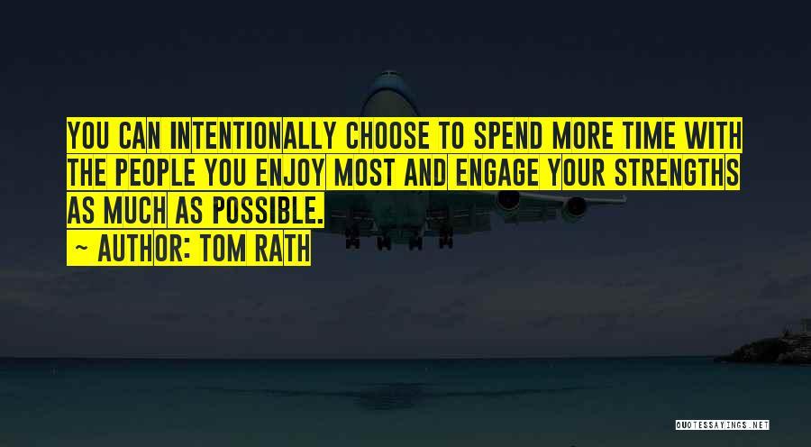 Tom Rath Quotes 1395490
