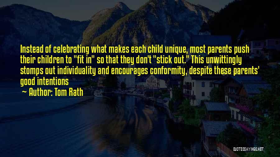 Tom Rath Quotes 1443016