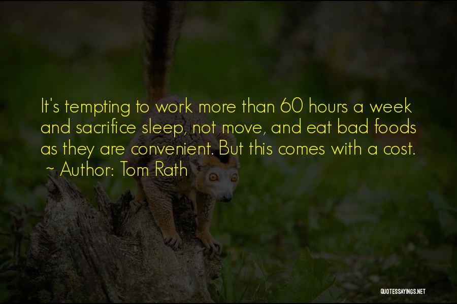 Tom Rath Quotes 1558384