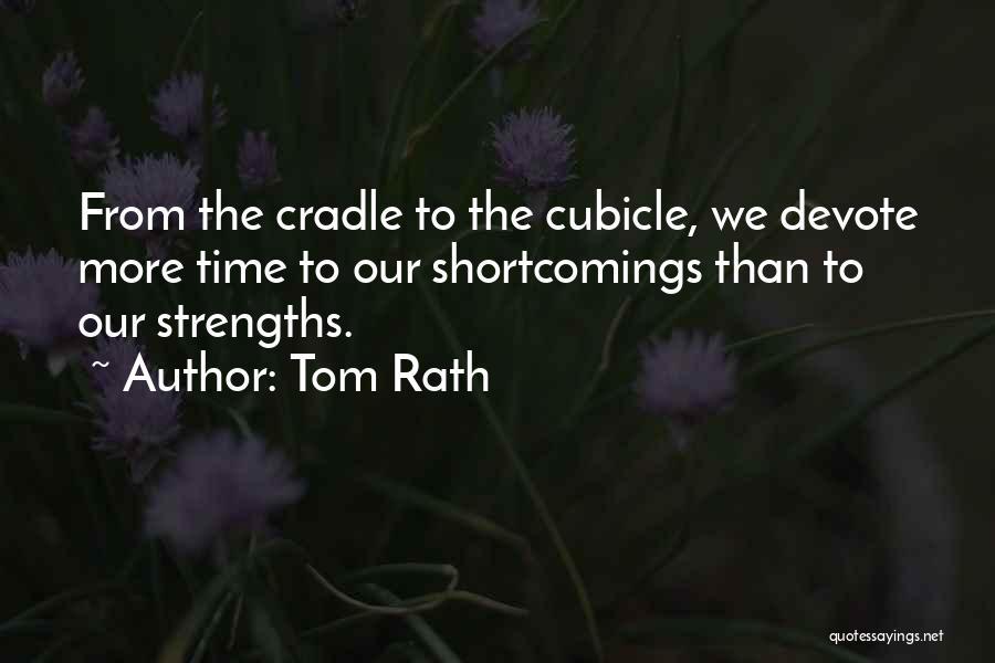 Tom Rath Quotes 1593419