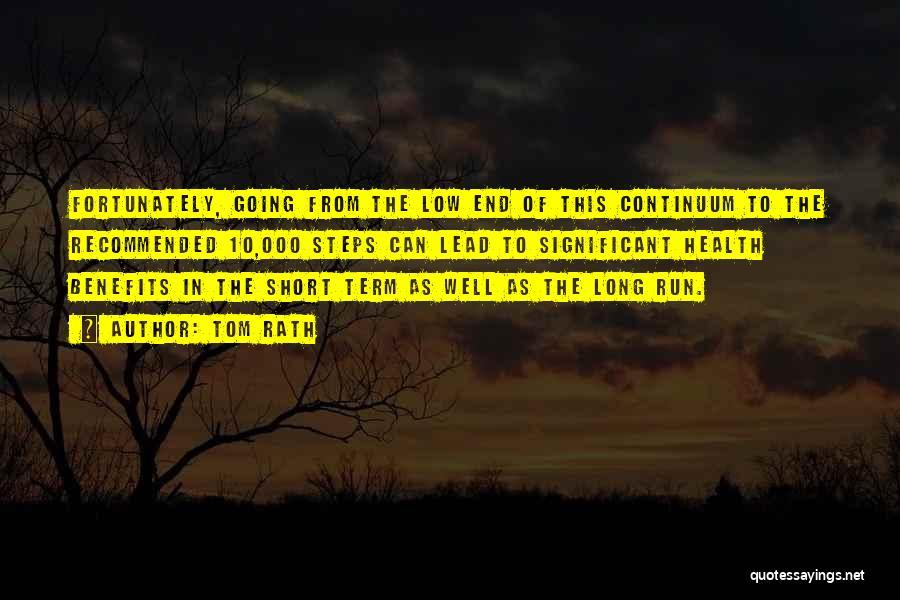 Tom Rath Quotes 164260