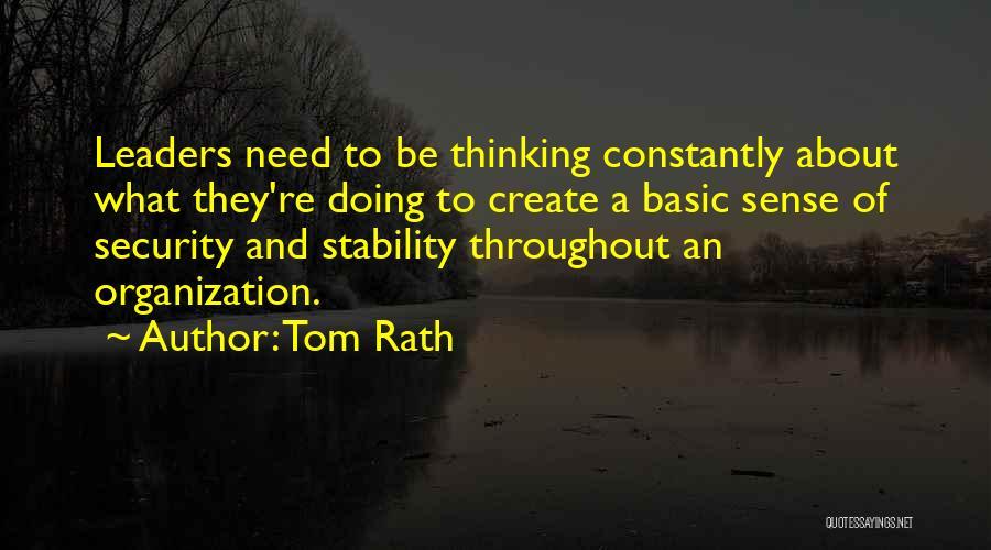 Tom Rath Quotes 1648526
