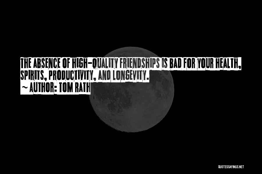 Tom Rath Quotes 1688013