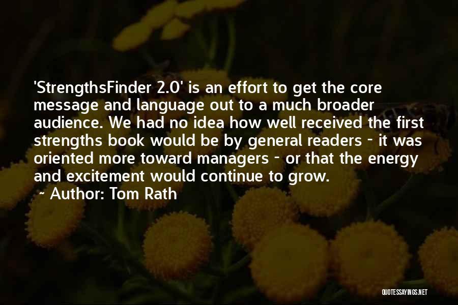 Tom Rath Quotes 1705011